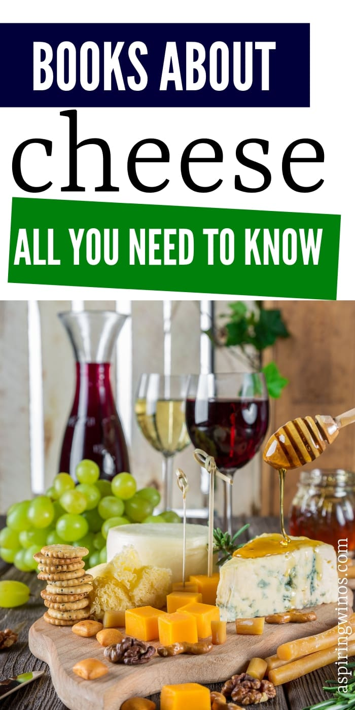 Books About Cheese That will Teach you Everything you Need to Know