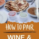 Indian Wine | Wine for Indian Food | Wine Pairings | Indian Cuisine | How to Pair Wine with Indian Food | Indian Food Inspiration | Wine History | #foodandwine #wine #winepairings #Indianfood #cuisine