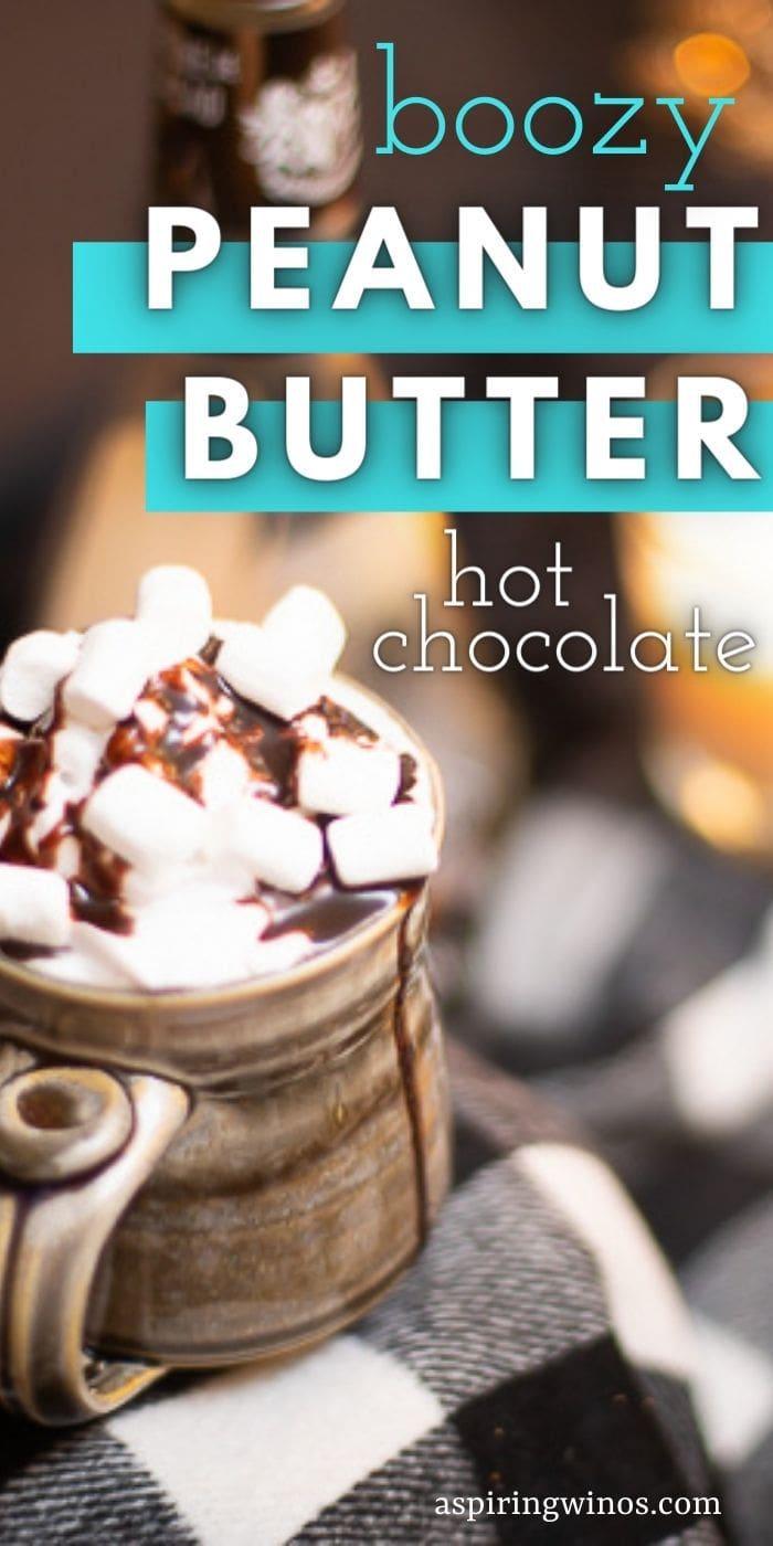 Boozy Hot Chocolates | Spiked Hot Cocoa | Spiked Hot Chocolate | Peanut Butter Hot Chocolate Recipe | Alcoholic Hot Chocolate Recipe | #peanutbutter #hotcocoa #booze #alcohol #recipe