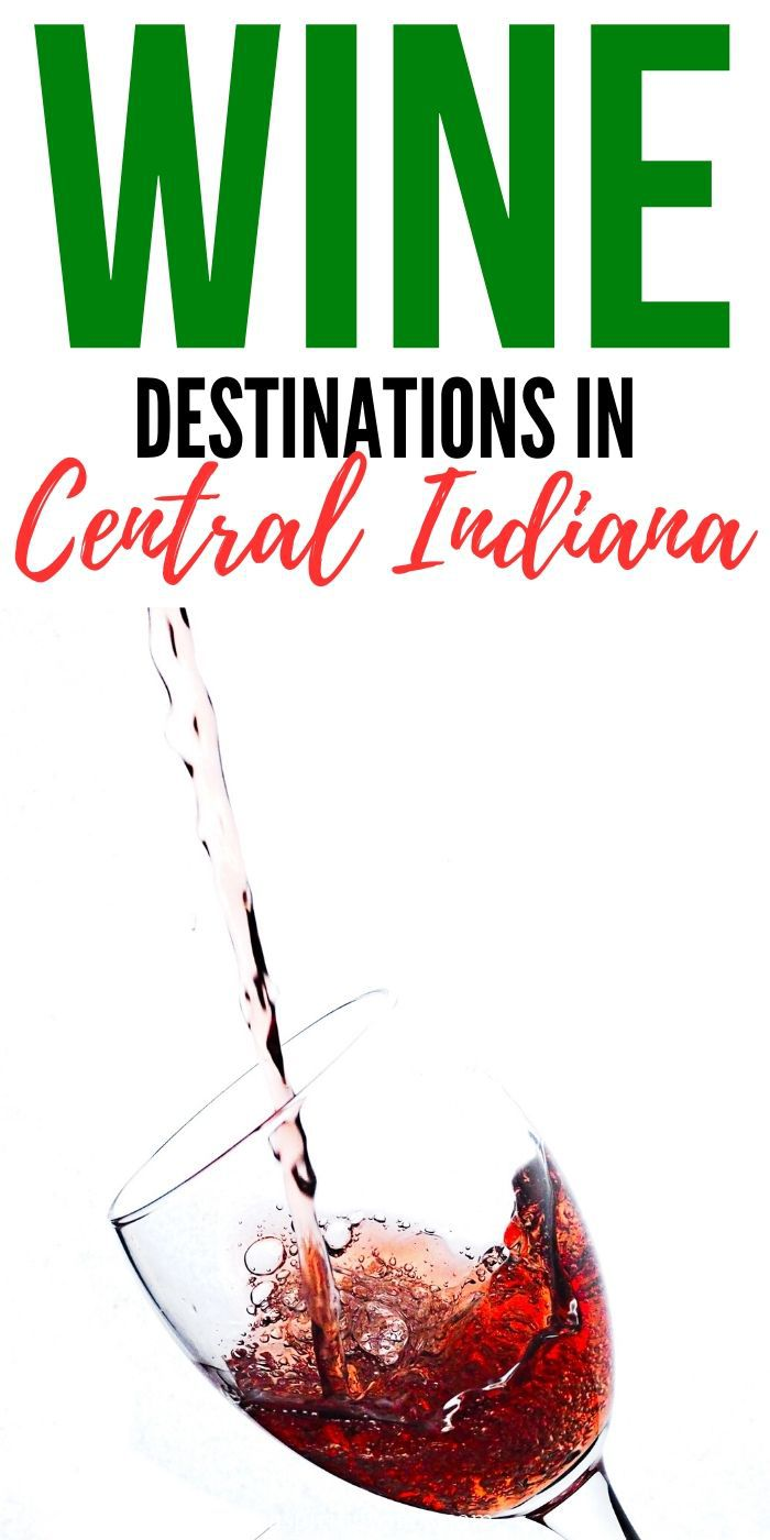 Wineries to Visit in Central Indiana