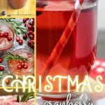 Cranberry Cocktails | Christmas Cocktails | Red Cocktail Recipes | Cranberry Juice Cocktail | Christmas Themed Cocktails | Red Cocktails | Sweet Cocktails | Sour Cocktails | #sour #sweet #cocktial #cocktailrecipes #Christmas