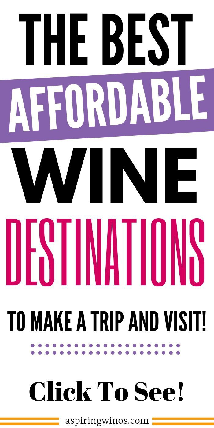5 Totally AffordableWineDestinations | Wine Travel on a Budget | Affordable Wine Travel | Best Wine Destinations on a Budget | Budget-Friendly Wine Destinations | #wine #winetravel #wineonabudget #budget #travel