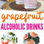 Grapefruit Alcoholic Drinks   The Best Grapefruit Cocktails   Cocktails with Grapefruit Juice   What Cocktails Can You Make with Grapefruit Juice   Alcoholic Drinks Made with Grapefruit   #grapefruit #cocktails #sourcocktails #grapefruitcocktail