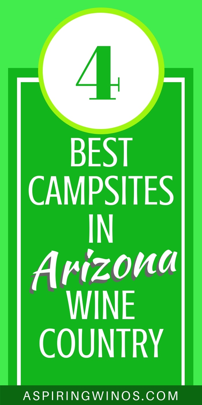 4 Best Campsites in Arizona Wine Country | Looking for a fun but affordable trip to Arizona wine country? Look no further! Camp and enjoy your time, plus you can bike and hike. #travel #wineries #camping #campsite
