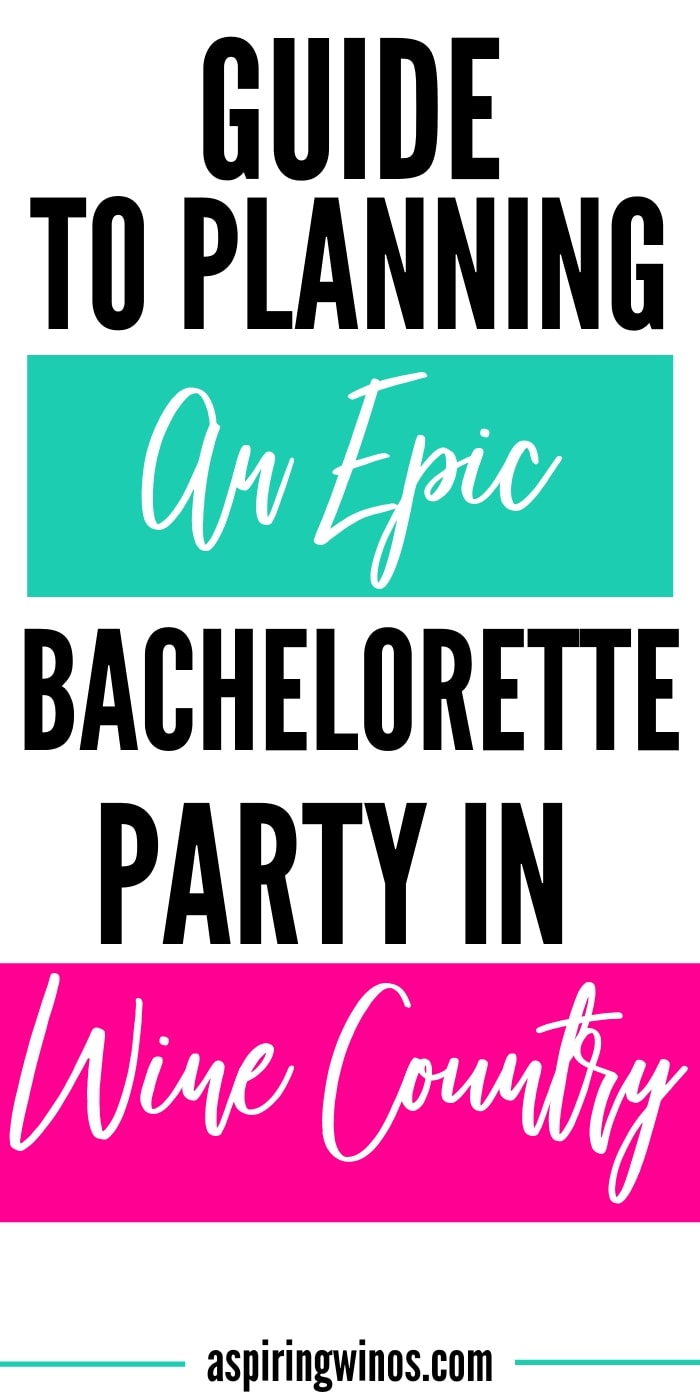Looking for classy bachelorette party ideas, or a mix of classy and party time? Here's our guide on how to plan a bachelorette party in wine country, full of all the best tips you need to have an amazing girls weekend that runs smoothly. If you're the maid of honor or the BFF of the bride, you'll want to make sure you read up and avoid the traps of a bad stagette weekend. #bachelorette #party #wedding #wine