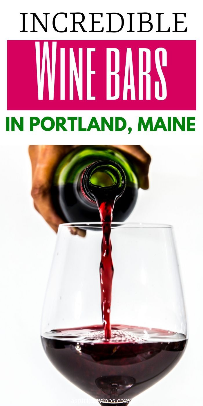 7 Fun Wine Bars to Try in Portland, Maine | Where to Drink the Best Wine in Portland | Portland Wineries to Try | Wine Tasting in Portland, Oregon | wine #winebars #portland #maine #travel
