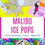 Try these SUPER EASY and delicious Malibu Ice Pops   2 ingredient alcoholic popsicles   #cocktail #recipe #icepop   Cool down this summer with homemade ice pops using Sprite and Malibu   Creative ways to refresh this summer   Alcohol   BBQ treats   lime and citrus ideas   dairy-free, gluten-free, vegan refreshment   adult treats