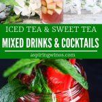 Iced Tea Cocktails | Summer Drinks | Summer Cocktail Recipes | Sweet Tea Cocktails | Summer Entertaining | Cocktail Recipes| #icedtea #cocktail #recipes #mixeddrinks