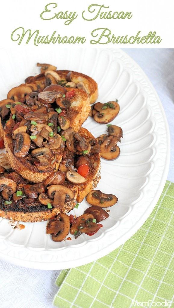 Mushroom Dishes to Pair with Pinot Noir - Tuscan Mushroom Bruschetta
