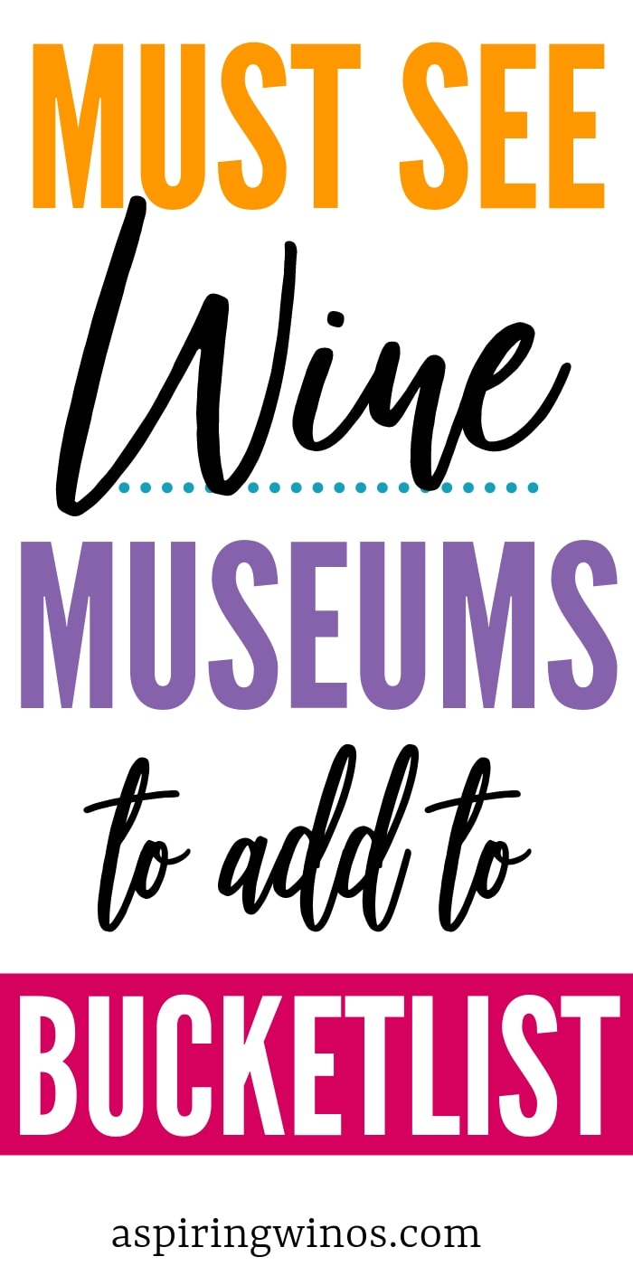 Wine Museums you Must Visit