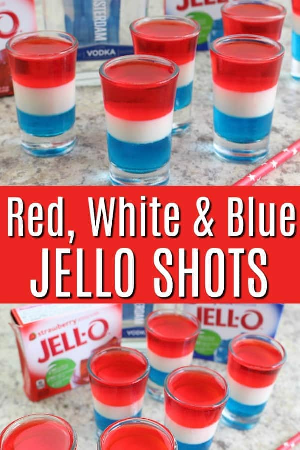 Patriotic Red, White and Blue Drink Ideas for Independence Day - Red, White & Blue layered jello shots