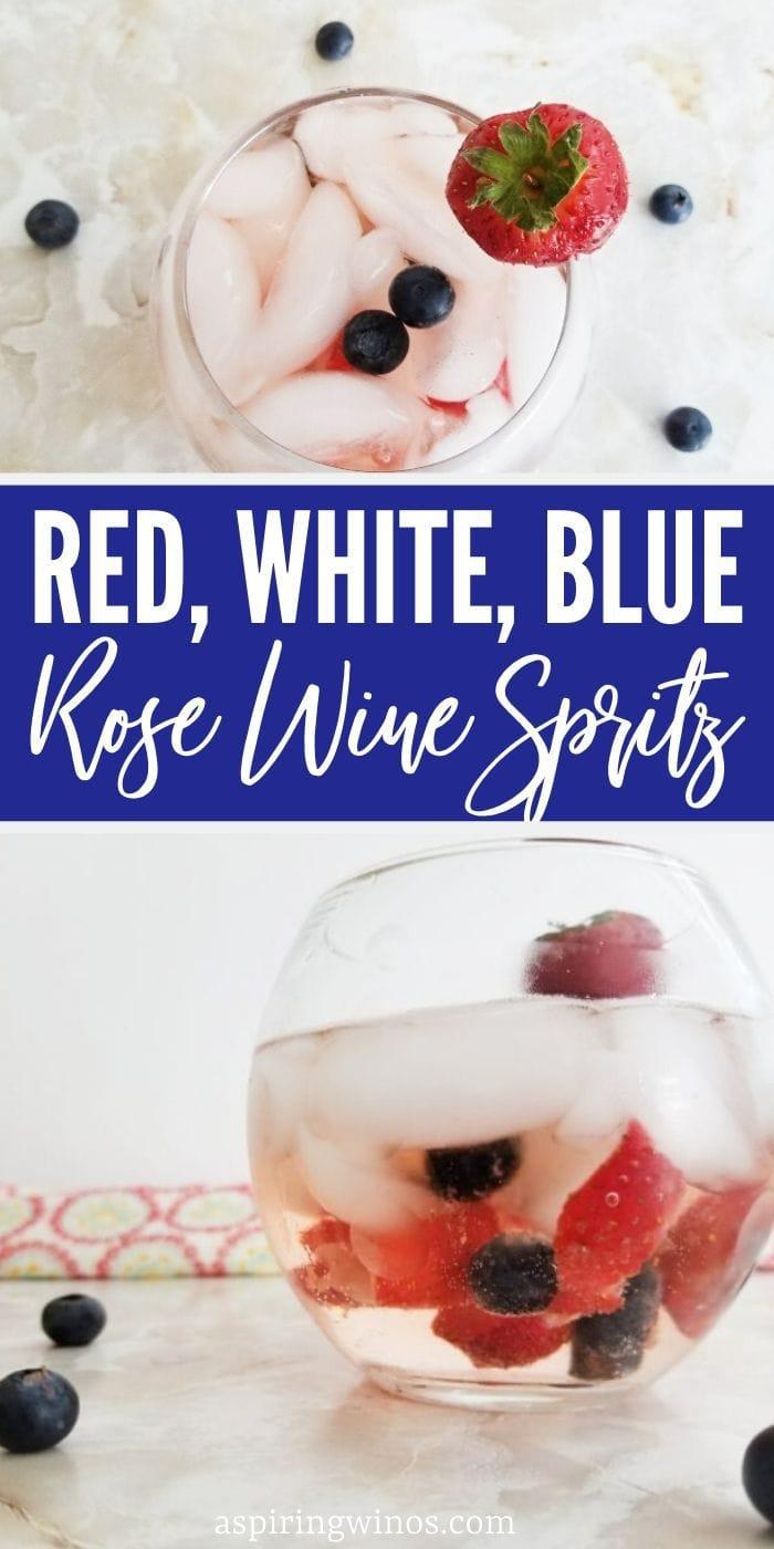 Red White & Blue Rose Wine Spritz | Best 4th of July Cocktail | 4th of July Cocktail | Red white and Blue Wine Spritz | Independence Day Cocktail | 4th of July Drinks | #usa #4thofjuly #redwhiteblue #cocktail #wine