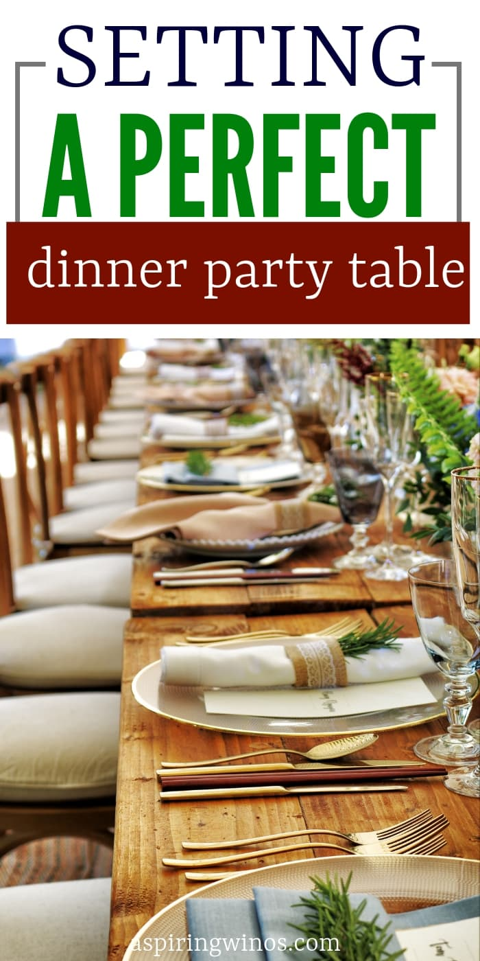 How to set a perfect table for a dinner party. Etiquette and place setting rules for flatware when you want to set a table properly for your guests. How to host a dinner party with a well-set table. #etiquette #placesettings #tablescapes