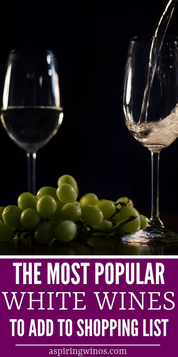 The Most Popular Types of White Wines | White Wines Have Different Tastes | The Different Types of White Wine | Popular White Wines Around the World | #whitewine #wine #popularwines #winetasting