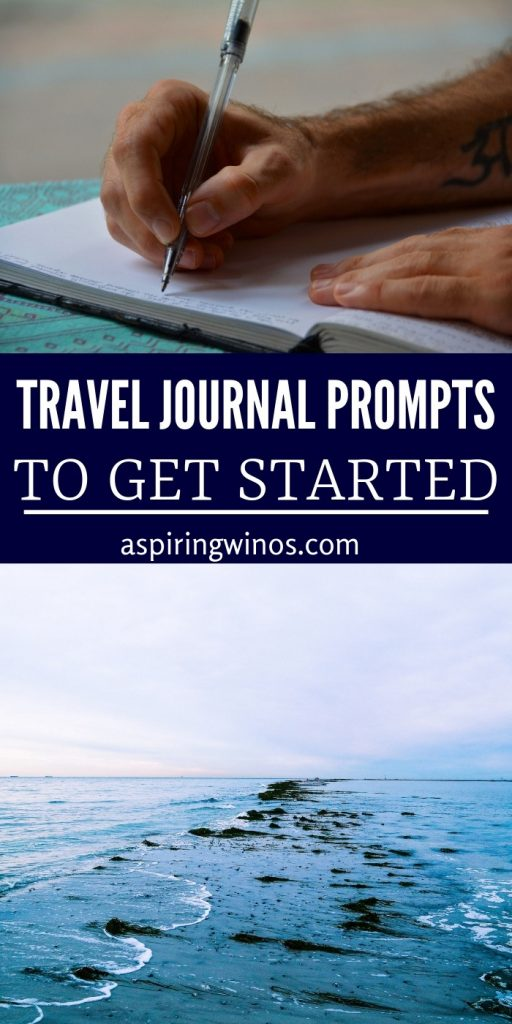 How to get started writing a travel journal Easy Travel Journal Prompts | Creative ways to start a travel journal | What to write in a travel journal | What I should include in my travel journal to document my memories and trips | Vacation memory saving tips | #journaling #travel #vacation