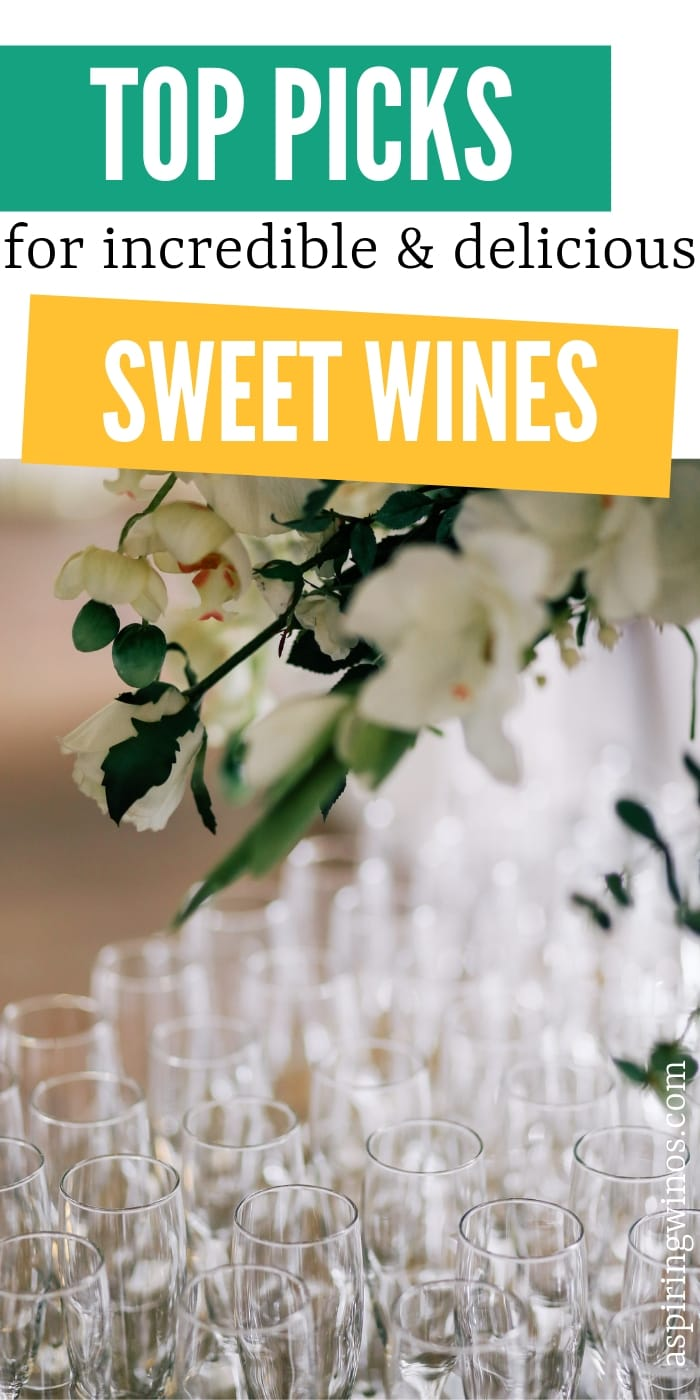 Different Types of Sweet Wine
