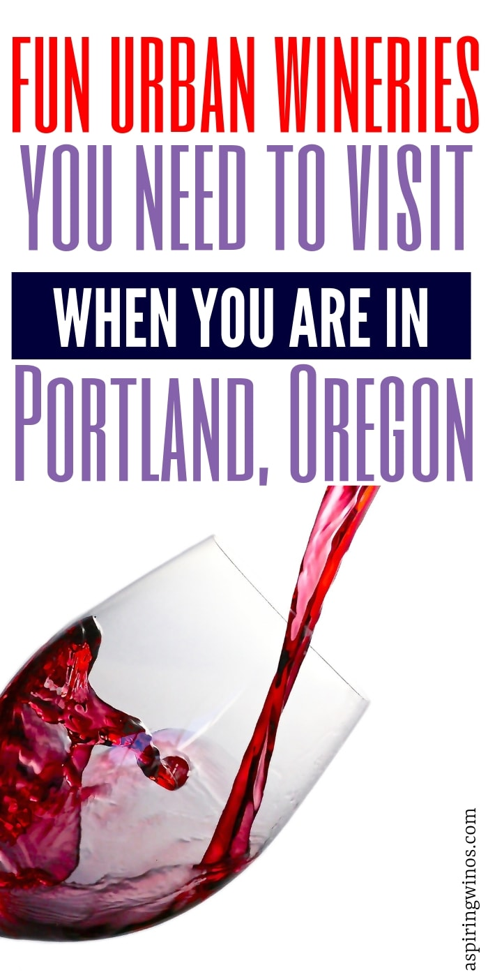 7 Urban Wineries You Need to Visit in Portland, Oregon | Urban Wineries to Visit in Portland | Portland Wineries | Where to Go in Portland | #Portland #urbanwineries #wine #winebars