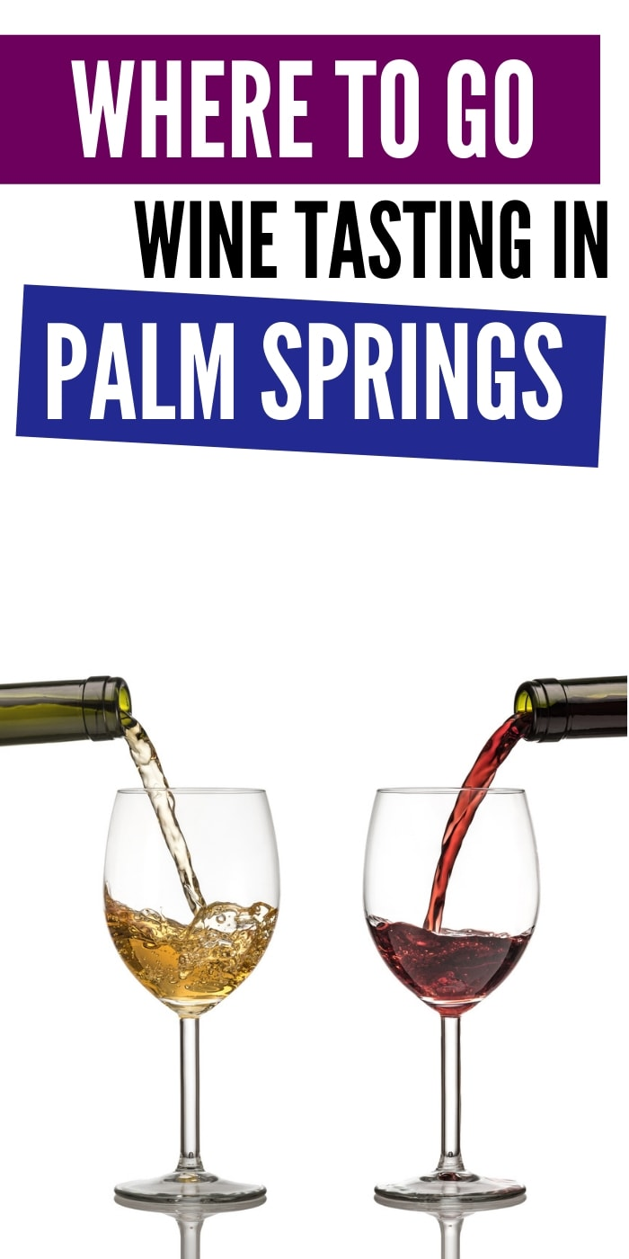 Wine Tasting in Palm Springs