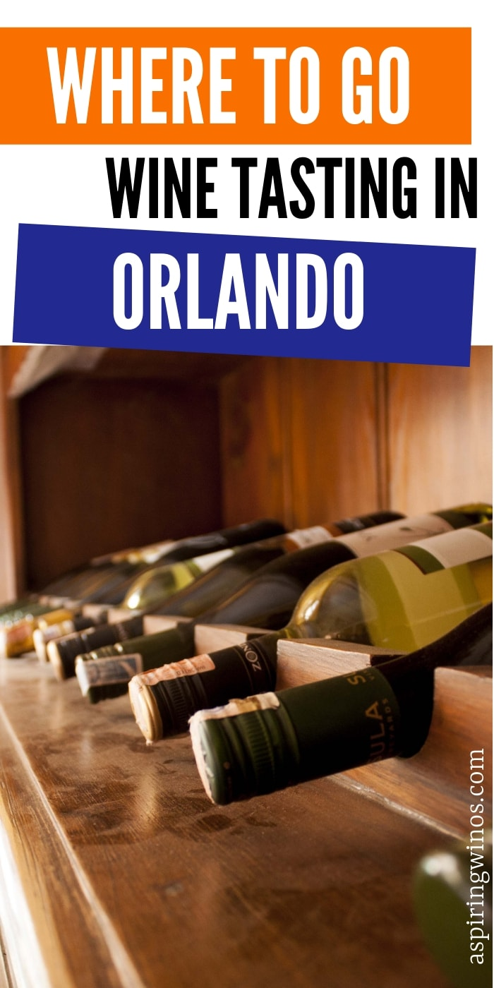 Orlando Wine Tasting: Where to Go - Aspiring Winos