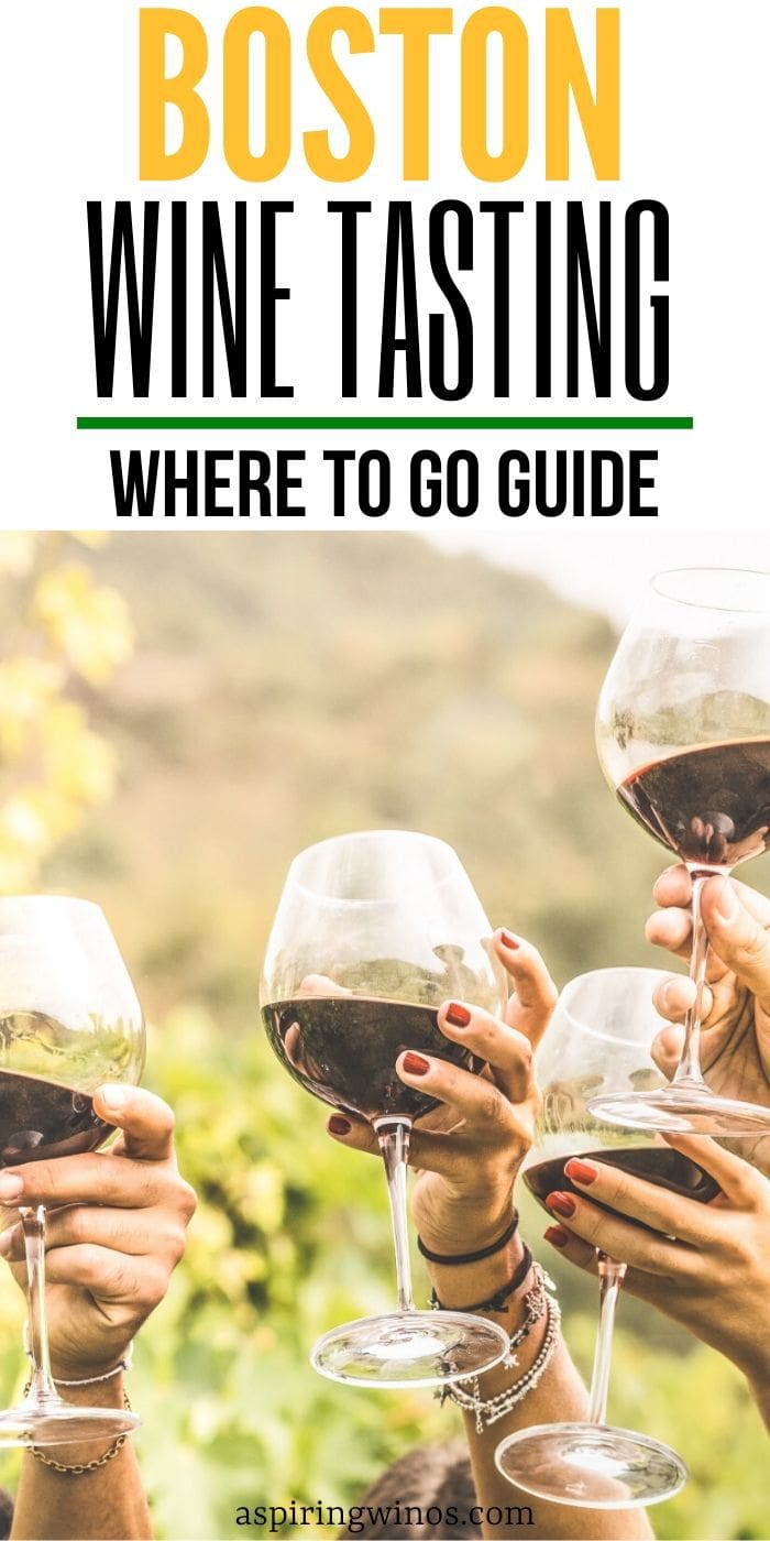 Where to go Wine Tasting in Boston | Wineries to Visit in Boston | Best Places to Go Wine Tasting in Boston | Wine Tasting in Boston | #winetravel #wine #Boston