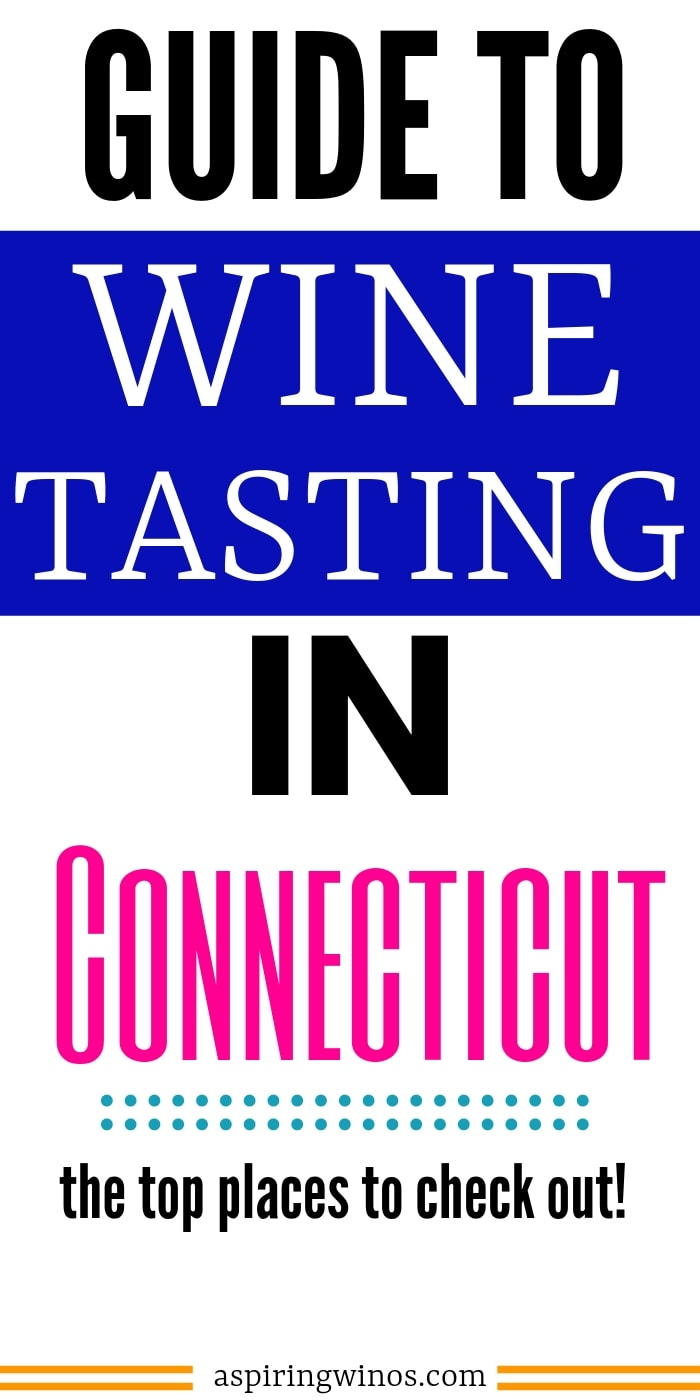 Where to go Wine Tasting in Connecticut | Wine Tasting in the US | Best Places to Go Wine Tasting in Connecticut | Connecticut Travel | Wine and Travel | #connecticut #winetasting #wine #winetravel #travel