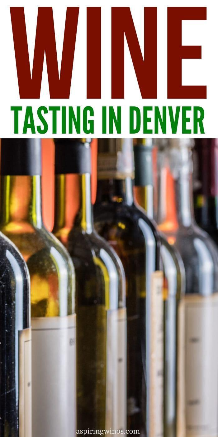 Where to go Wine Tasting in Denver | Wine Tasting in Denver| Best Places to Visit in Denver | Denver Wineries | Wineries in Denver | #winetravel #wine #denver