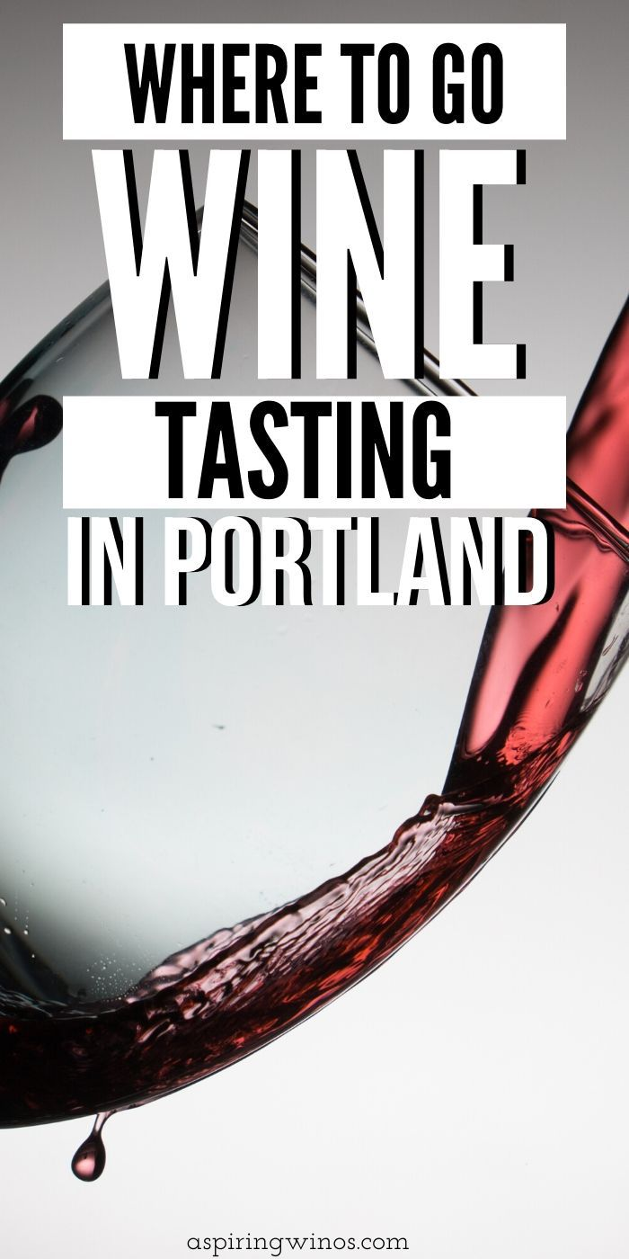 Where to go Wine Tasting in Portland