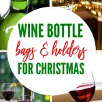 These are so cute and fun! Christmas wine bottles and bags, so you can wrap your #wine #gifts in style and give the best #hostess or #host gift out there this year. There are lots of ideas for really fun totes and cute elves, santas and more. We love gifting wine and making it memorable, beyond the bottle. Some are so funny!
