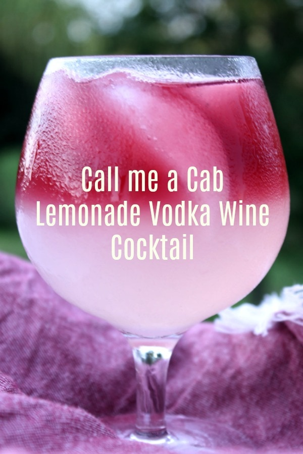 Call Me A Cab Vodka Lemonade Wine Cocktail