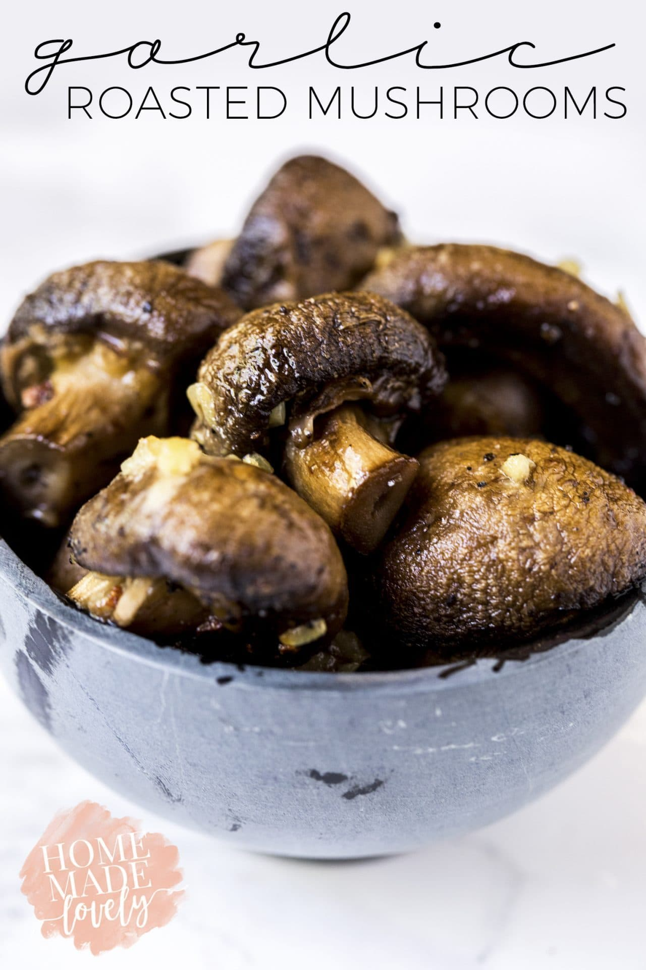 Mushroom Dishes to Pair with Pinot Noir - garlic roasted mushrooms