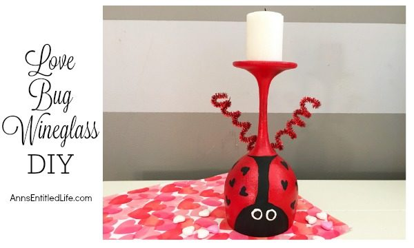 Love Bug Wineglass DIY