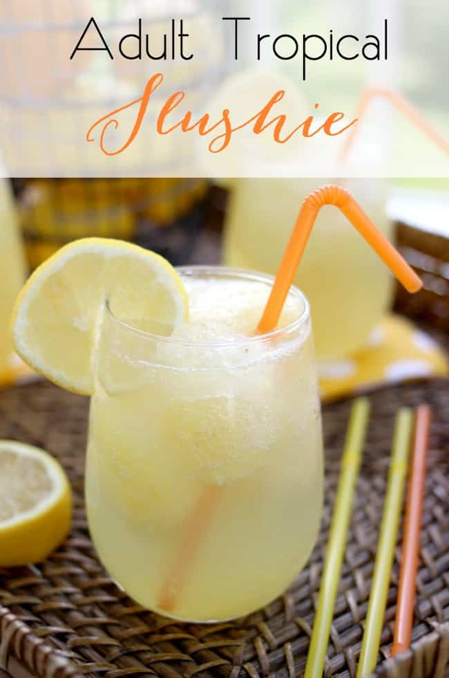 Tropical Slushies for Adults