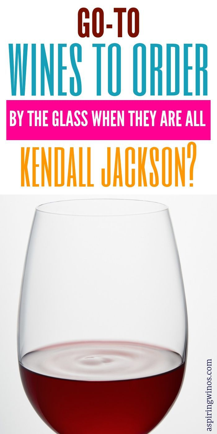 What to Order when the Wines by the Glass are all Kendall Jackson | What to Get When The Wine Options Suck | Wine Options at the Restaurant | #wine #beer
